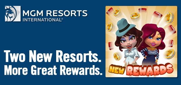 Two New Resorts. More Great Rewards.